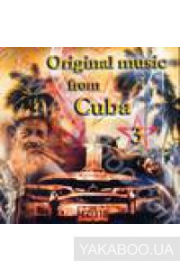 Фото - Сборник: Original Music from Cuba vol.3