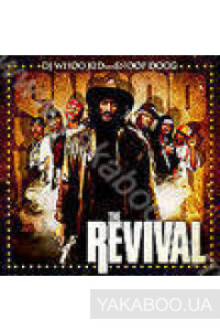 Фото - DJ Whoo Kid and Snoop Dogg: The Revival