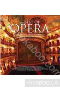 Фото - Сборник: The Best of Opera. The Finest Performances by the Opera Greats