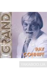 Фото - Ray Conniff: Лучшие песни (Grand Collection)