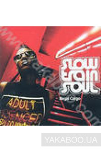 Фото - Slow Train Soul: Illegal Cargo