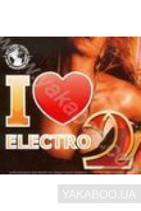 Фото - Сборник: I Like Electro 2! Global DJ's