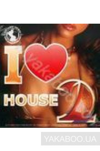 Фото - Сборник: I Like House 2! Global DJ's