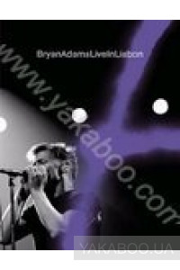 Фото - Bryan Adams: Live in Lisbon (DVD)
