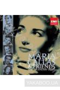 Фото - Maria Callas & Friends: The Legendry Duets (2 CD's) (Import)