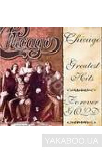 Фото - Chicago: Greatest Hits. Forever Gold