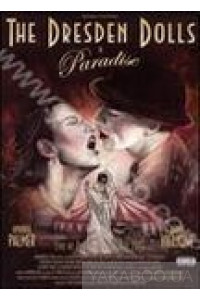 Фото - The Dresden Dolls: The Dresden Dolls in Paradise (DVD)