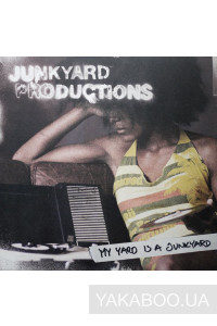 Фото - Junkyard Productions: My Yard Is a Junkyard