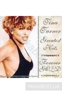 Фото - Tina Turner: Greates Hits. Forever Gold