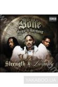 Фото - Bone Thugs-n-Harmony: Strength & Loyalty
