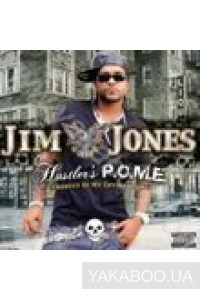 Фото - Jim Jones: Hustler's P.O.M.E. (Product of My Environment)
