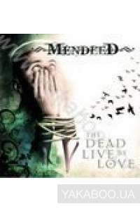 Фото - Mendeed: The Dead Live by Love