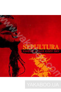 Фото - Sepultura: Under a Pale Grey Sky
