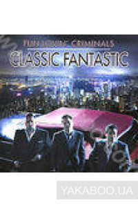 Фото - Fun Lovin' Criminals: Classic Fantastic