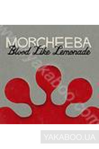 Фото - Morcheeba: Blood Like Lemonade