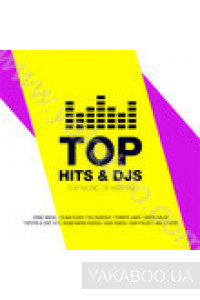 Фото - Сборник: TOP Hits & DJ's. TOP Music of KISS FM