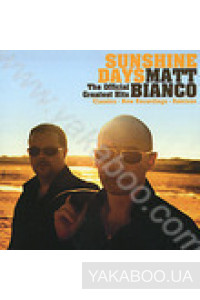 Фото - Matt Bianco: Sunshine Days. The Official Greatest Hits
