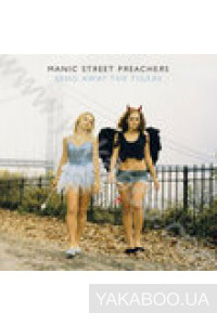 Фото - Manic Street Preachers: Send Away the Tigers