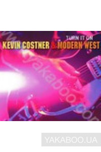 Фото - Kevin Costner & Modern West: Turn it On