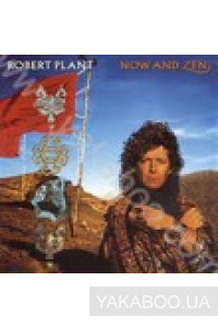Фото - Robert Plant: Now and Zen (Import)