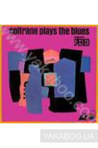 Фото - John Coltrane: Plays the Blues (Rhino Vinyl) (LP) (Import)