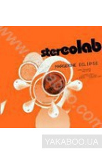 Фото - Stereolab: Margerine Eclipse (Import)