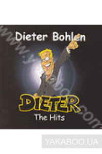 Фото - Dieter Bohlen: Dieter - The Hits