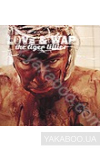 Фото - The Tiger Lillies: Love & War
