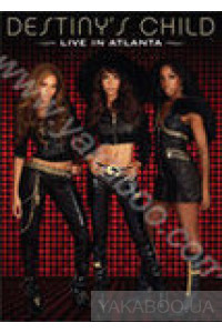 Фото - Destiny's Child: Live in Atlanta (DVD)
