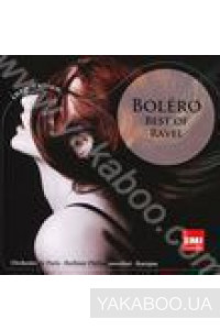 Фото - Морис Равель: Bolero. Best of Ravel. EMI Classics