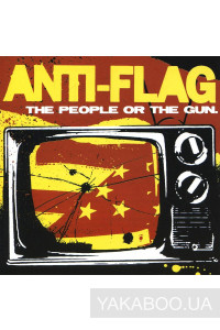 Фото - Anti-Flag: The People or the Gun