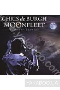 Фото - Chris de Burgh: Moonfleet and Other Stories