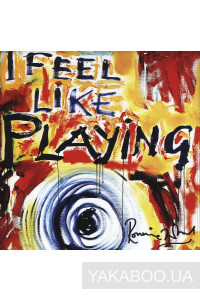 Фото - Ronnie Wood: I Feel Like Playing