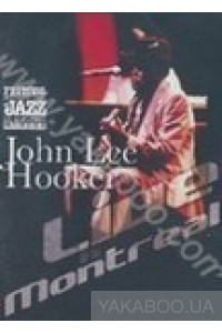 Фото - John Lee Hooker: Live in Montreal (DVD)