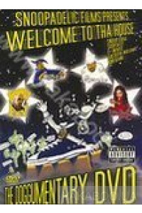 Фото - Snoopadelic Film Presents: Welcome to Tha House. The Documentary DVD