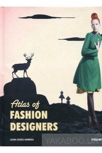 Фото - Atlas of Fashion Designers