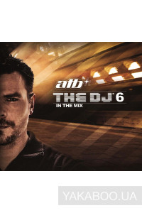 Фото - ATB: The DJ 6. In the Mix (3 CD)