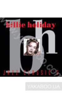 Фото - Billie Holiday: Jazz Classic's