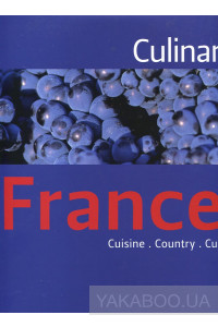 Фото - Culinaria France: Cuisine. Country. Culture