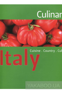 Фото - Culinaria Italy: Cuisine. Country. Culture