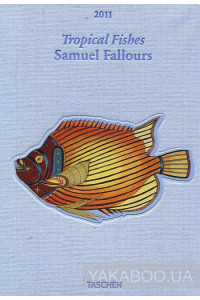 Фото - Taschen Diary 2011. Samuel Fallours. Tropical Fishes
