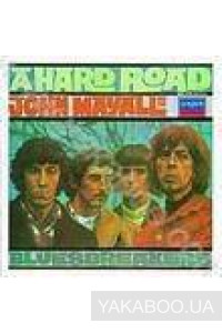 Фото - John Mayall: A Hard Road