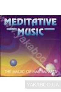 Фото - Meditative Music: The Magic of Martial Arts