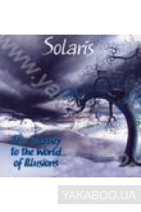 Фото - Solaris: The Journey to the World of Illusion vol.1