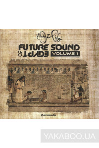 Фото - Aly & Fila: Future Sound of Egypt vol.1