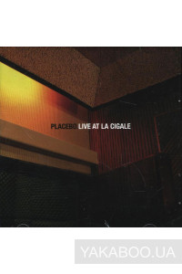 Фото - Placebo: Live at la Cigale