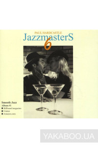 Фото - Paul Hardcastle: Jazzmasters 6