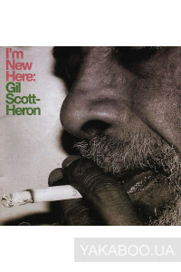 Фото - Gil Scott-Heron: I'm New Here