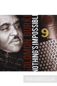 Фото - Solomon Burke: Nothing's Impossible
