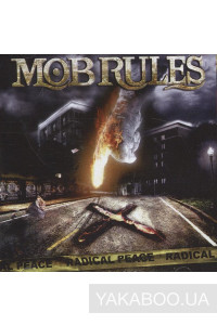 Фото - Mob Rules: Radical Peace